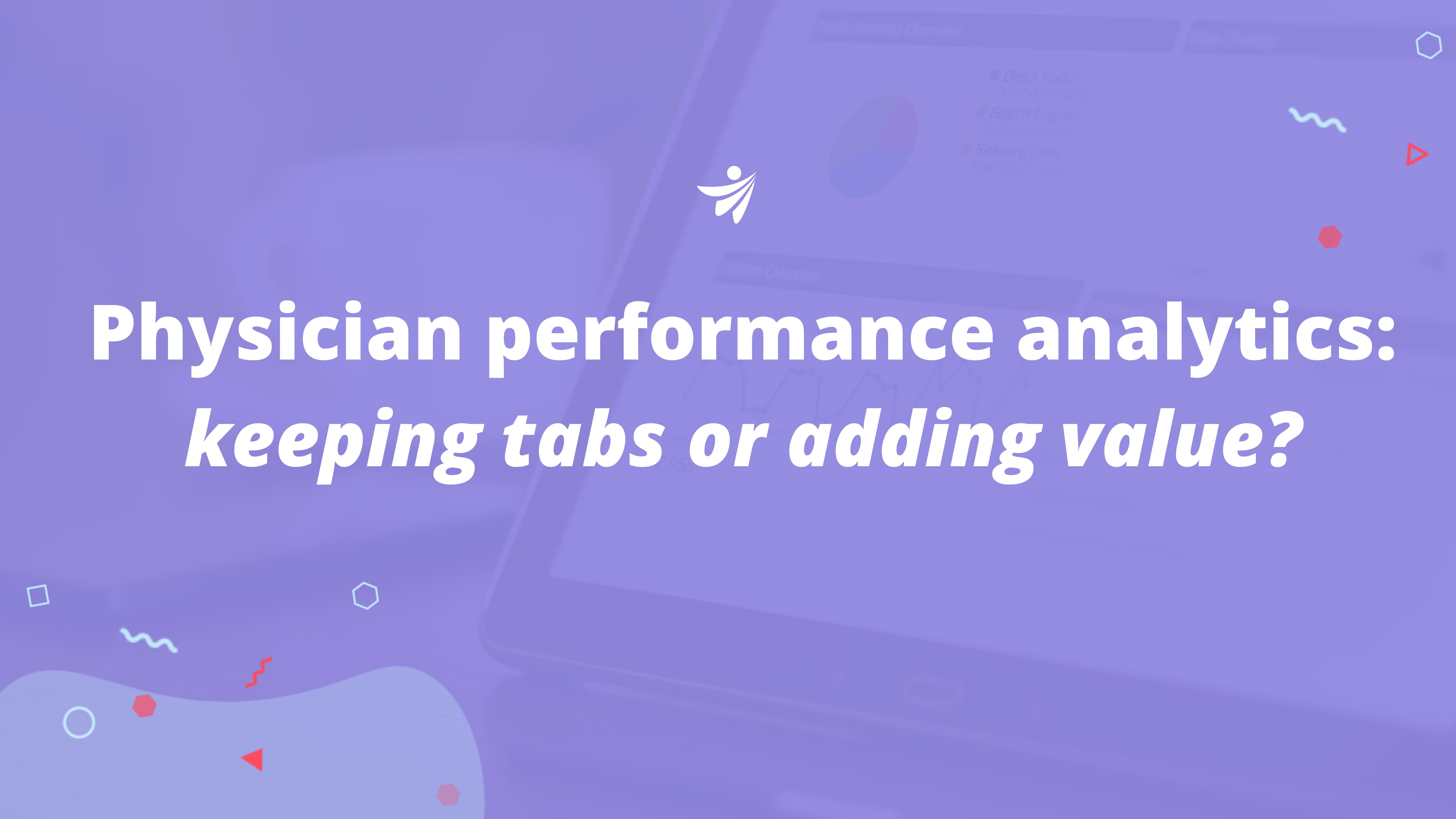 Clarify Health blog graphic: physician performance analytics