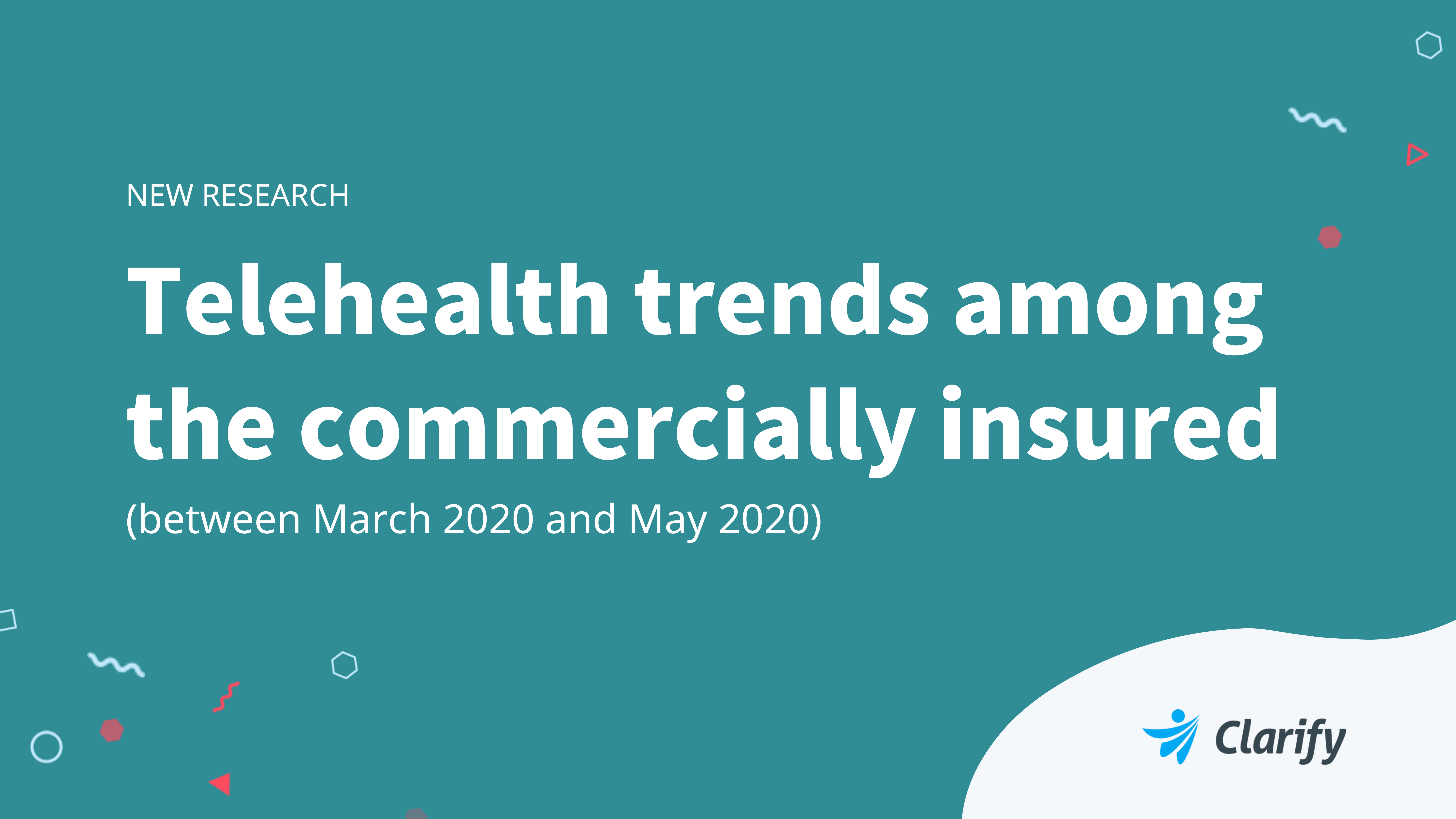 Clarify Health telehealth trends research 2020
