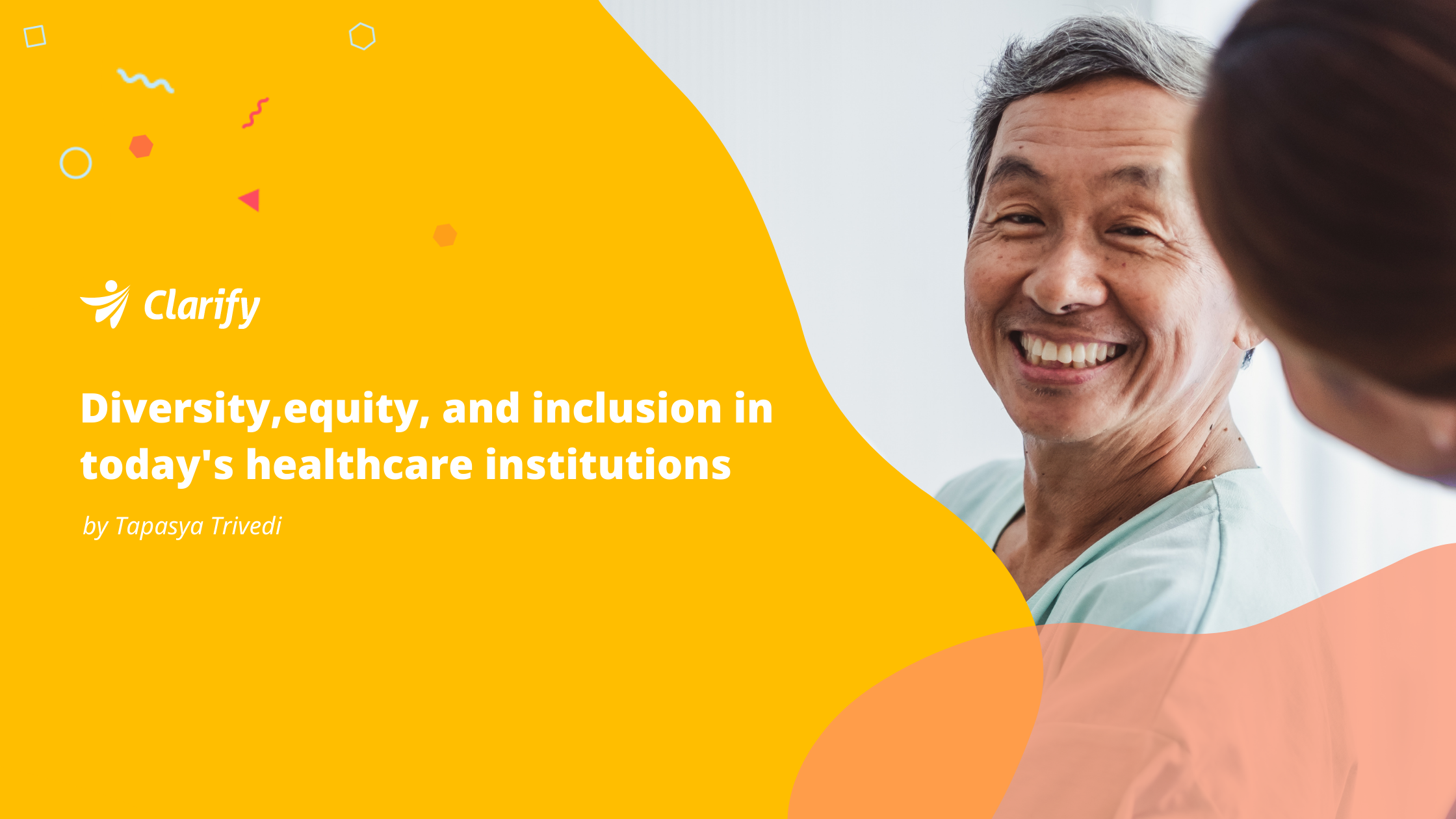 Clarify Health Blog: Diversity, Equity, Inclusion