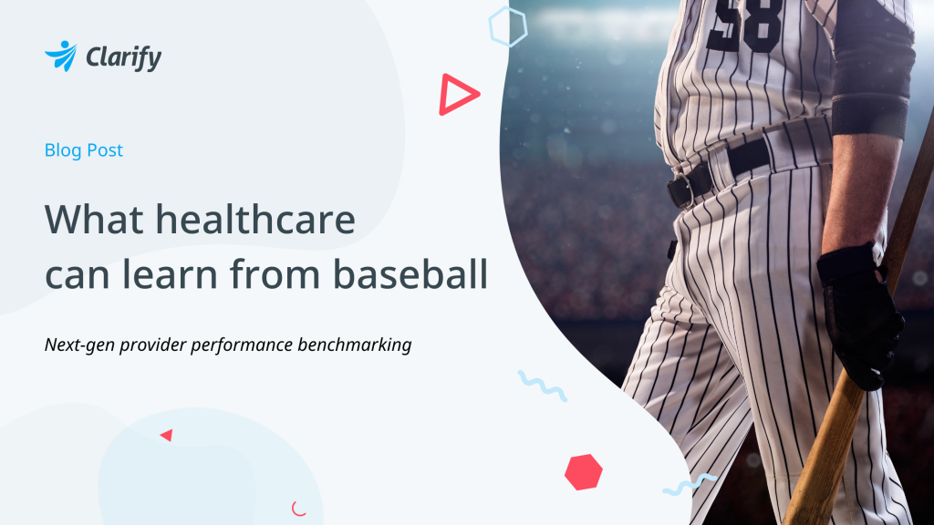Clarify Health Blog_What Healthcare Can Learn From Baseball's Predictive Analytics