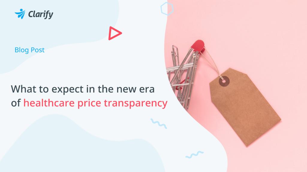 Hospital Price Transparency_Clarify Health Blog